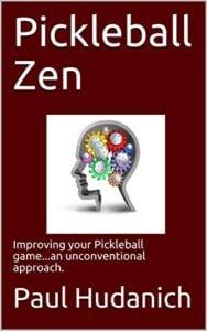 Pickleball Zen: Improving your Pickleball game